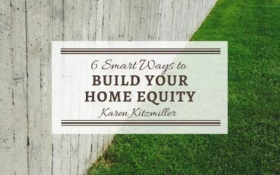 6 Smart Ways to Build Home Equity