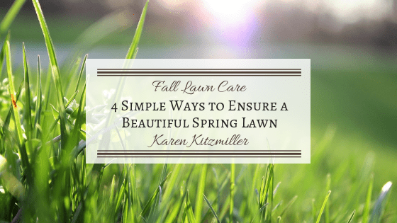 Fall Lawn Care: 4 Simple Ways to Ensure a Beautiful Spring Lawn