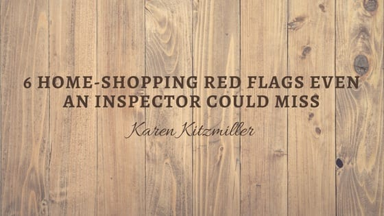 6 Home-Shopping Red Flags Even an Inspector Could Miss