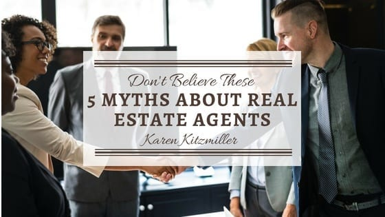 Don't Believe These 5 Myths About Real Estate Agents