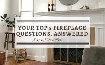 Your Top 5 Fireplace Questions, Answered
